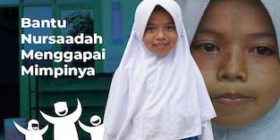 Bantu Nur Saadah, Anak Yatim Tangguh