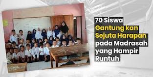70 Siswa di Madrasah ini Terancam Putus Sekolah, Jika Madrasah Runtuh