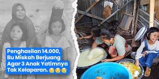 Uang 14.000 Bu Miskah Hidupi 3 Anak Yatim