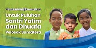 Berbagi Takjil Ramadhan Untuk Puluhan Santri Yatim Dhuafa Pelosok Sumatera