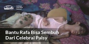 Kisah Raffa Penderita Celebral Palsy
