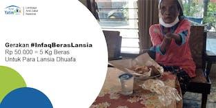 Gerakan #InfaqBerasLansia, Bantu Lansia Dhuafa Menikmati Masa Tua