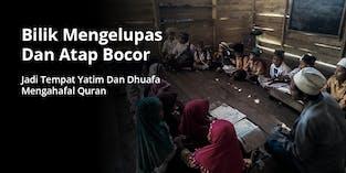 39 Yatim Dan Dhuafa Penghafal Quran Belajar Di Bilik Tak Layak