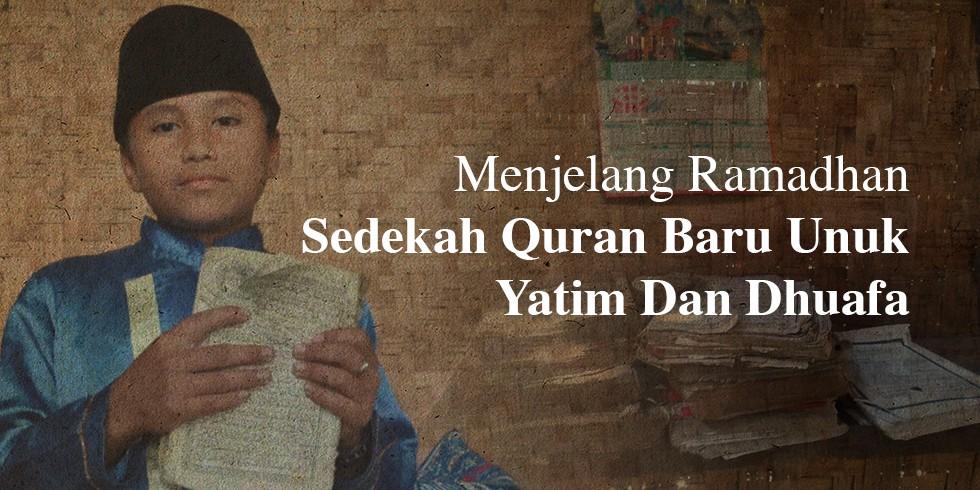 Al Quran Hadiah Terbaik Untuk Ribuan Yatim Dan Dhuafa Menjelang Ramadhan